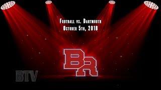 Dartmouth @ BR Football - Oct. 2018