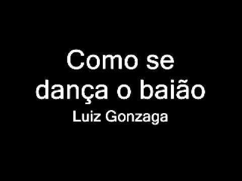 Baixar Luiz Gonzaga - Como se dança o baião