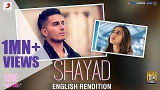 Shayad (English Rendition) – Arjun