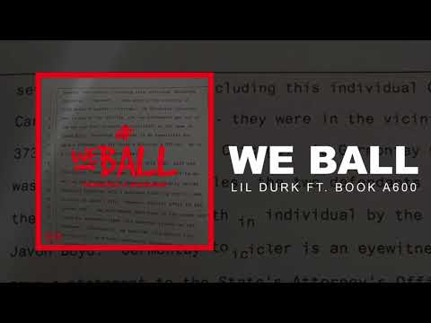 Lil Durk - We Ball ft. Booka600 (Official Audio)
