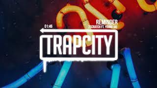 2Scratch - Reminder (ft. Young Jae)