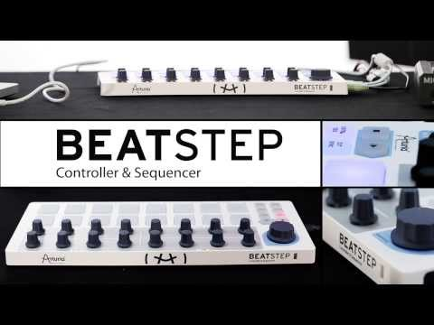 Introducing Arturia BeatStep Controller & Sequencer