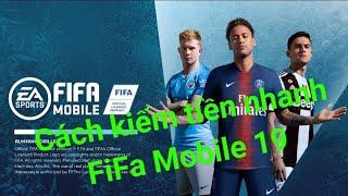 PK EastStorm - Cách kiếm tiền nhanh nhất FiFa Mobile 19