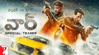 War Official Teaser(Telugu)- Hrithik Roshan, Tiger Shroff,..