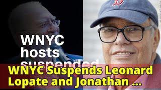 WNYC Suspends Leonard Lopate and Jonathan Schwartz