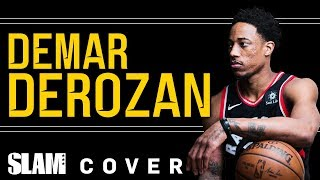 Championship or Bust: DeMar DeRozan Has Only One Goal | SLAM Cover Shoots