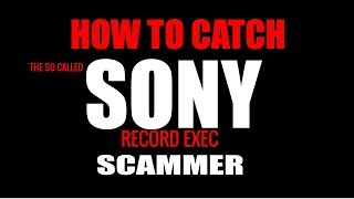 How To Catch a Scammer- Music Scam Exposed FAKE RCA SONY DEAL