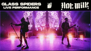 Hot Milk - Glass Spiders [Live from Digital Anarchy]