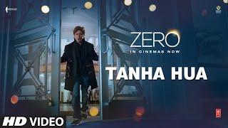 Tanha Hua – Rahat Fateh Ali Khan – Jyoti Noora – Zero