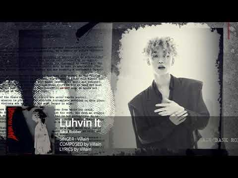 빌런(Villain) - Luhvin It (Audio Only)