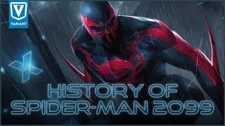 History Of Spider-Man 2099!