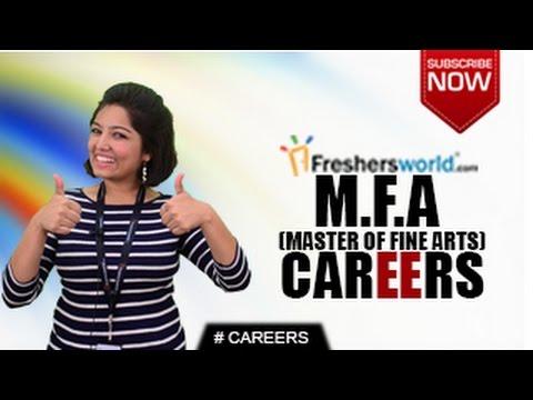 CAREERS IN M.F.A – Master of Fine Arts, B.F.A,Ph.D,Teachers,Job Opportunities,Salary Package