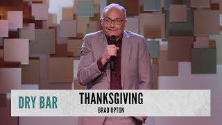 How To Ruin Thanksgiving. Brad Upton