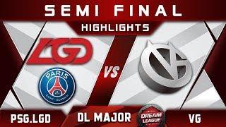 PSG.LGD vs VG Semi Final Stockholm Major DreamLeague Highlights 2019 Dota 2