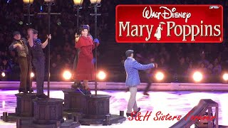 MARY POPPINS DISNEY ON ICE ROAD TRIP ADVENTURES - TRIP A LITTLE LIGHT FANTASTIC PERFORMANCE