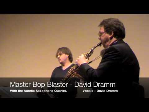 Master Bop Blaster - David Dramm