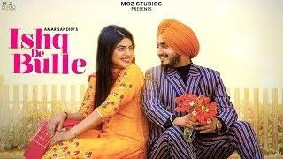 Ishq De Bulle (Tittle Track) – Amar Sandhu – Ishq De Bulle (Web Series)