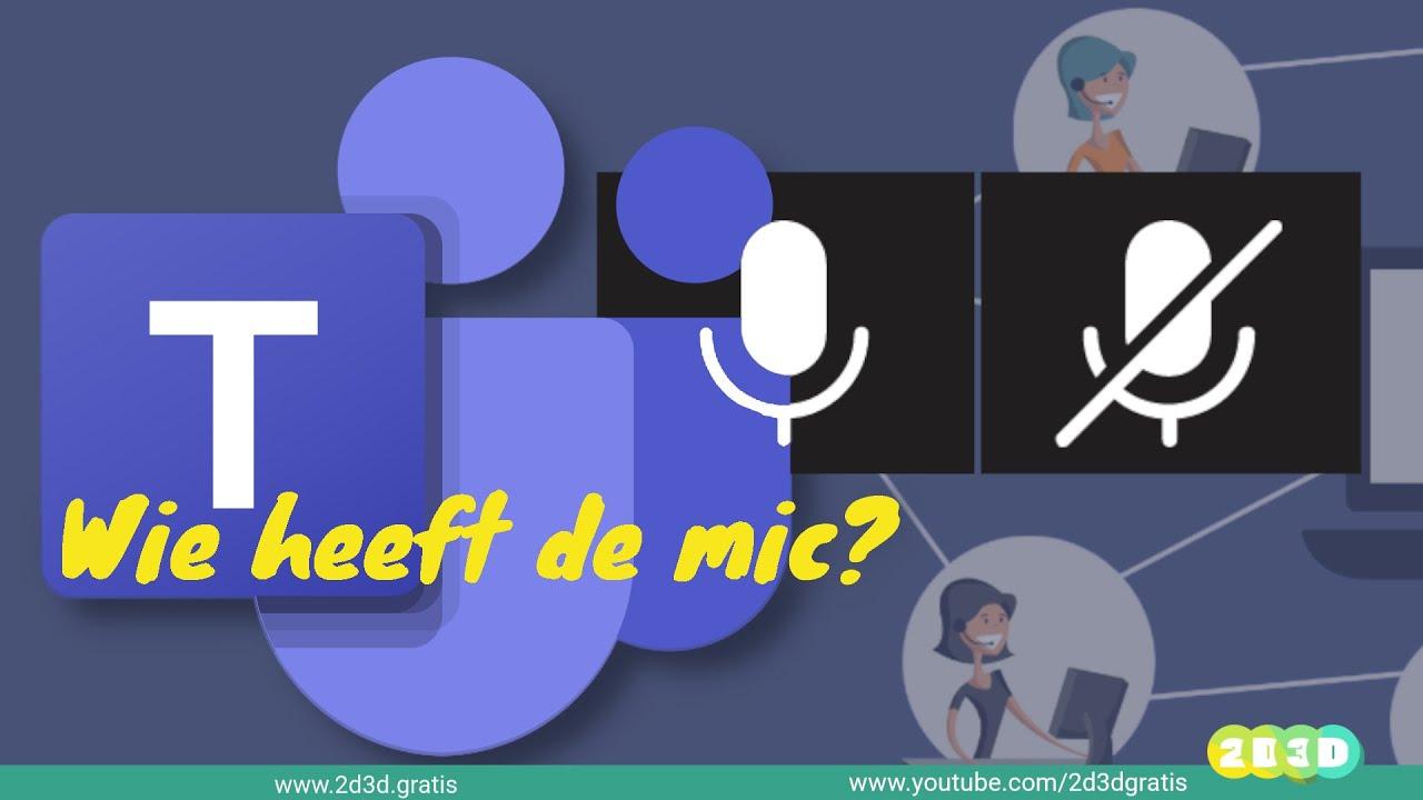 Teams: wees de baas van de microfoons!