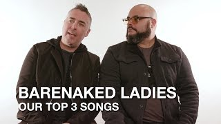Barenaked Ladies: Top 3 Songs & Reunion News
