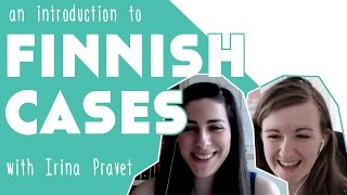 An Introduction to Finnish Cases║Lindsay Does Languages Video