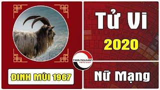 Xem Tử Vi 2020 Nữ Mạng Tuổi ĐINH MÙI 1967 Đột Nhiên Giàu Ú Ụ Nếu Biết Điều Đơn Giản Này | PTTN