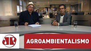 Mix Palestras | O conceito do Agroambientalismo | Xico Graziano