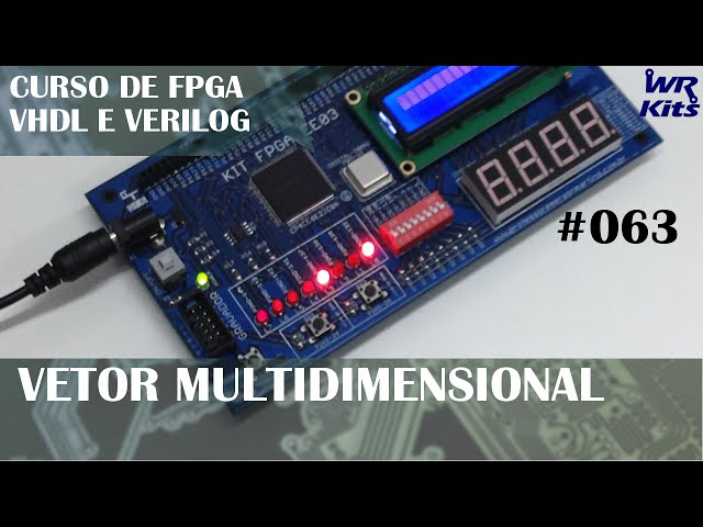 VETOR MULTIDIMENSIONAL | Curso de FPGA #063
