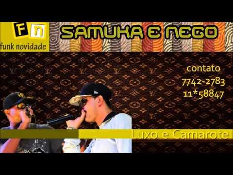 Baixar MC Samuka e Nego - Luxo e Camarote (LaMafia Prod)