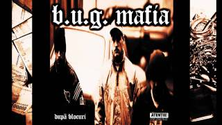 B.U.G. Mafia - Cartieru' Pantelimon (feat. Nico)