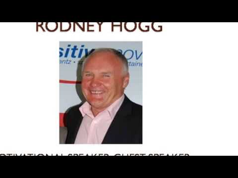 Rodney Hogg - a real inspirational speaker