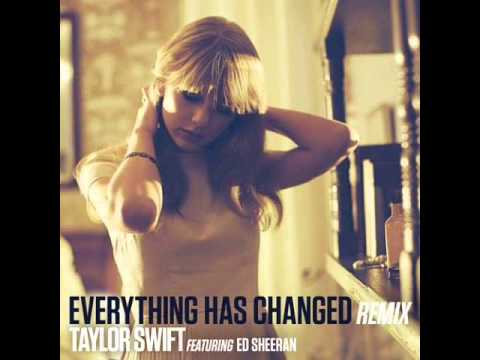 Everything Has Changed Remix