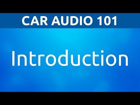 Car Audio 101