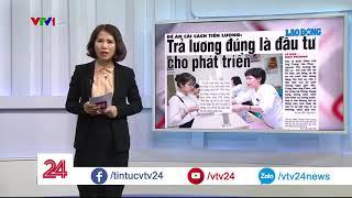Đề án: Cải cách tiền lương - Tin Tức VTV24
