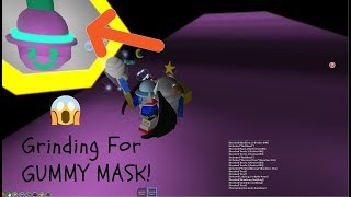 Grinding for the OP GUMMY MASK!   Chill stream come join me!  