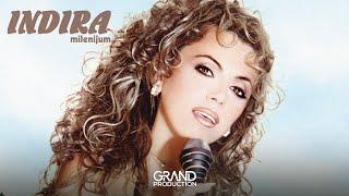 Indira - Drugarice moja - (Audio 2000)