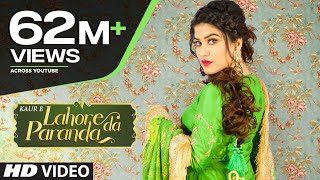 Lahore Da Paranda – Kaur B Video HD