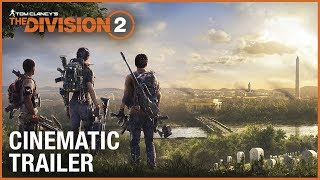 Tom Clancy's The Division 2: E3 2018 Cinematic Trailer | Ubisoft [NA]