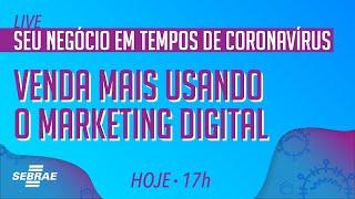 Como vender mais usando o marketing digital? Seu negócio em tempos de Coronavírus
