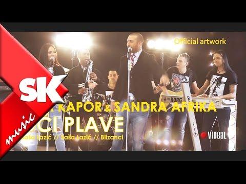 Sasa Kapor ft Sandra Afrika - Oci plave - (Official Video 2014) HD