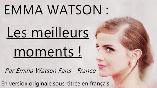 [VOSTFR] Emma Watson : ses meilleurs moments !