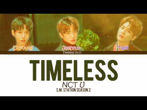 NCT U (엔시티 유) - TIMELESS (텐데…) LYRICS [COLOUR CODED HAN|ROM|ENG]