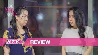 (Review) GẠO NẾP GẠO TẺ - Tập 19 | Hương quyết không mềm lòng khi mẹ chồng gài bẫy mượn tiền