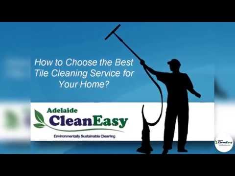 How to Choose the Best Tile Cleaning Service for YourHome?