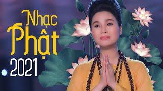Nhạc Phật Giáo 2021 | Những Bài Hát Nhạc Phật Tuyển Chọn Hay Nhất 2021