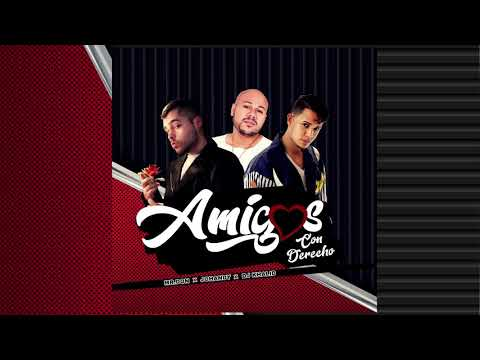 Amigos Con Derechos - Mr Don & Johandy Ft  Dj Khalid (Version Bachata)