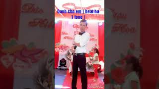 Karaoke Dành Cho Em ( beat hạ 1 tone )