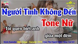 Karaoke 7979 Người Tình Không Đến Nhạc Sống Tone Nữ || Hiệu Organ Guitar 7979