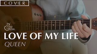 Queen - Love Of My Life (Guitar Cover)