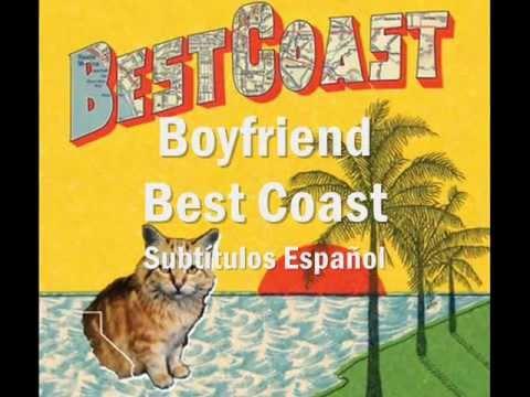 Boyfriend - Best Coast (Subtítulos en español)