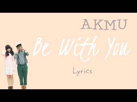AKMU (악동뮤지션)- 'Be With You' (Scarlet Heart: Ryeo OST, Part 12) [Han Rom Eng lyrics]
